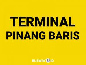 terminal PINANG BARIS