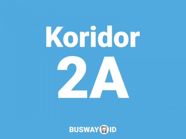 Trans Jakarta Koridor 2A dan 2D (Pulogadung 1 – Kalideres dan ASMI – Rawa Buaya)