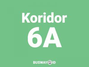 Trans Jakarta Koridor 6A