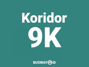 Trans Jakarta Koridor 9K